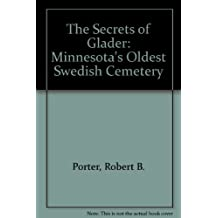 The Secrets of Glader: Minnesota's Oldest Swedish Cemetery