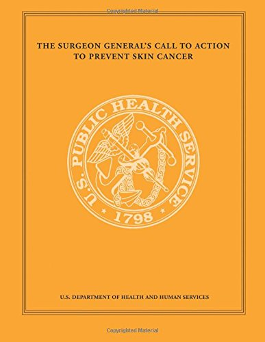 The Surgeon General's Call to Action to Prevent Skin Cancer ebook