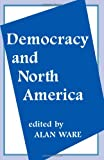 Democracy and North America, , 0714647179