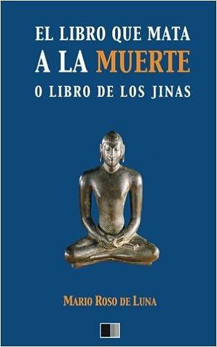 El libro que mata a la Muerte o el Libro de los Jinas ...