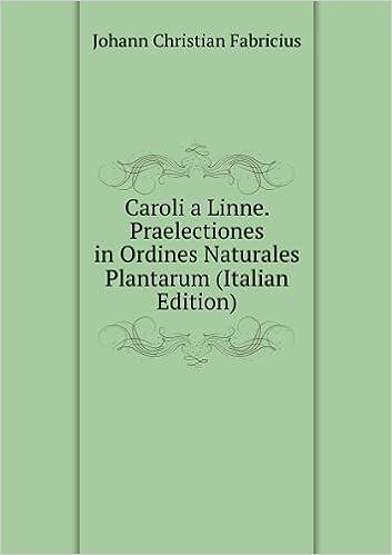 Praelectiones in Ordines Naturales Plantarum