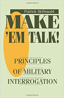 ''TOP'' Make 'em Talk: Principles Of Military Interrogation. Descubre first enrich Series dolore pantalla