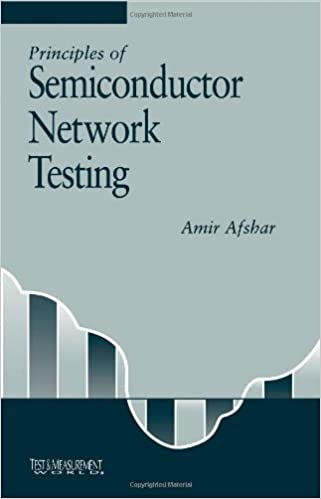 Principles of semiconductor network testing test measurement principles of semiconductor network testing test measurement 1st edition fandeluxe Images
