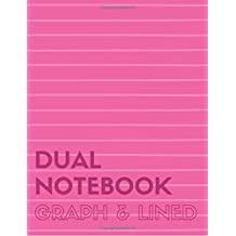 Dual Notebook Graph & Lined: Letter Size Notebook with Lined and Graph Pages Alternating, 8.5 x 11, 100 Pages (50 Wide Ruled + 50 Grid Lined), Pink Soft Cover (Graph & Line Journal XL) (Volume 3)