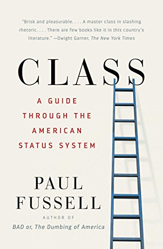 (Class: A Guide Through the American Status System)