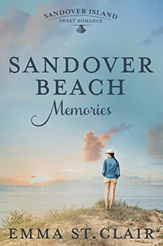 Sandover Beach Memories (Sandover Island Sweet Romance Book 1) by [St. Clair, Emma]