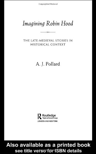 Imagining Robin Hood: The Late Medieval Stories in Historical Context