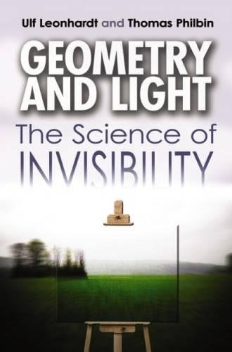 Download Geometry and Light: The Science of Invisibility (Dover Books on Physics) PDF