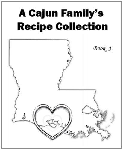 1,110 Recipes - Book 2 - A Cajun Family's Recipe Collection ()