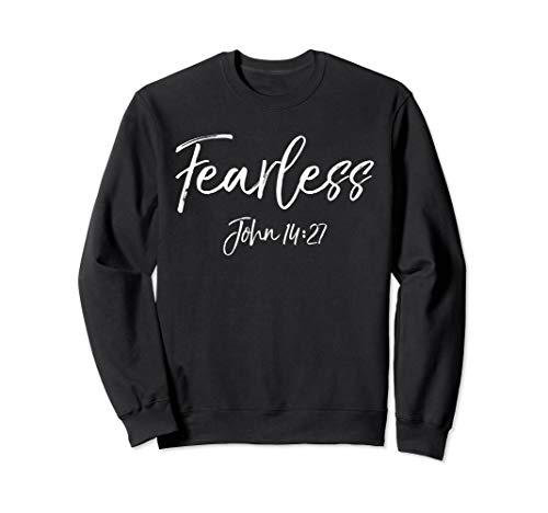 Fearless John 14:27 Sweatshirt Brave Christian Sweats Women