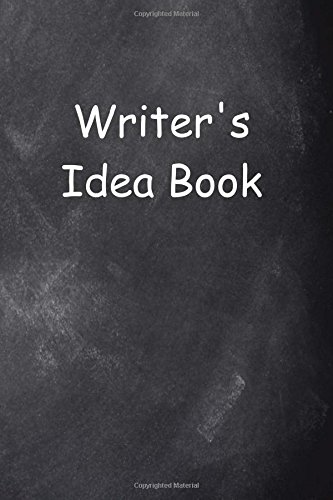 Writer's Idea Book Chalkboard Design: (Notebook, Diary, Blank Book) (Career Journals Notebooks Diaries) pdf