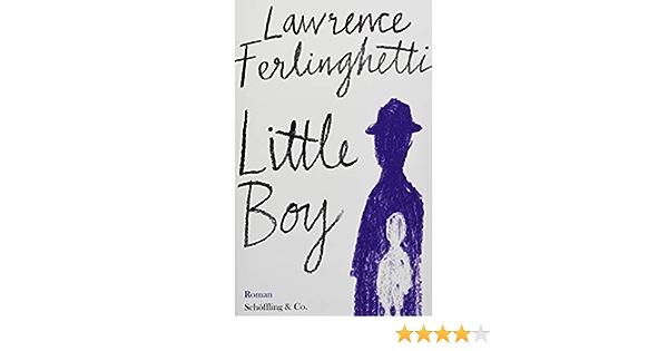 Little Boy: Amazon.es: Ferlinghetti, Lawrence, Winkler, Ron ...