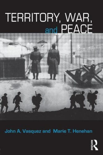 Territory, War, and Peace (Contemporary Security Studies)