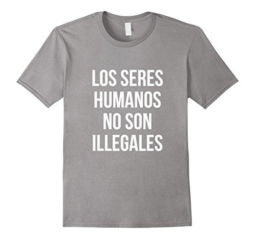 Mens Los Seres Humanos No Son Ilegales T Shirt Medium Slate