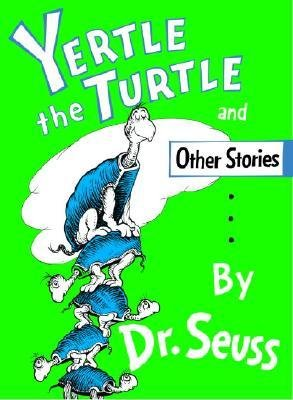 [ Yertle the Turtle ] By Dr Seuss ( Author ) [ 1958 ) [ Hardcover ]