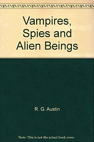book cover of Vampires, Spies and Alien Beings