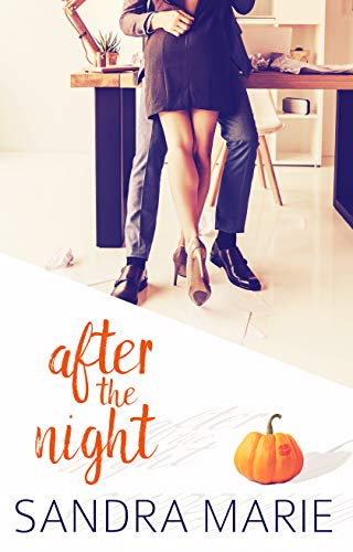 After the Night (Romance for all Seasons Book 1) by [Marie, Sandra]