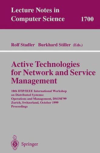Active Technologies for Network and Service Management: 10th IFIP/IEEE International Workshop on Distributed Systems: Op