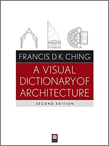 Download A Visual Dictionary Of Architecture By Francis D