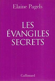 Les Evangiles Secrets par Pagels