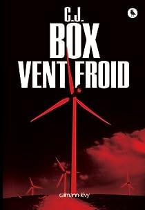 Joe Pickett, tome 11 : Vent froid par Box