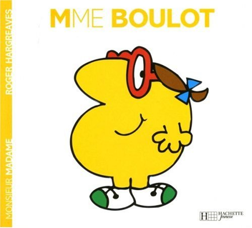 Madame Boulot (Monsieur Madame) (English and French Edition)