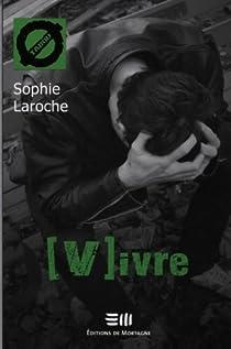 [V]ivre par Laroche