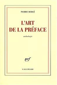 L'art de la préface par Pierre Bergé