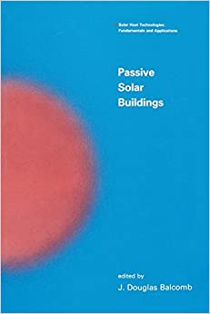 Book Passive Solar Buildings (Solar Heat Technologies)