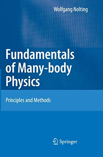 Fundamentals of Many-body Physics: Principles and Methods