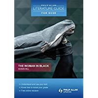 Philip Allan Literature Guide (for GCSE): The Woman in Black