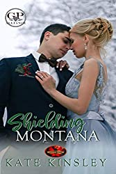 Shielding Montana: Brotherhood Protectors World (GP Alliance Book 0)