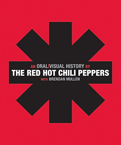 Adults Hot Movies (The Red Hot Chili Peppers: An Oral/Visual)