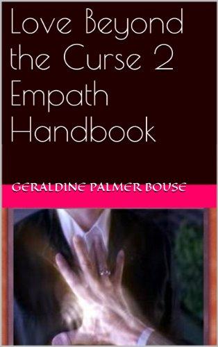 Love Beyod the Curse 2 Empath Handbook (Love Beyond The Curse)