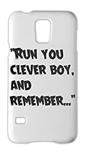 """""""""""Run you clever boy, and remember..."""""""" Samsung Galaxy S5 Plastic Case"""