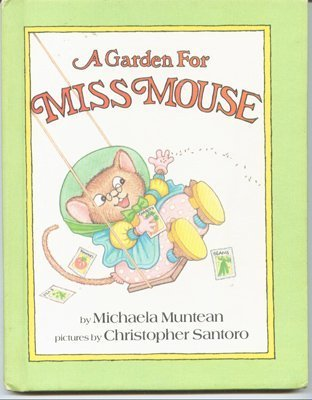 A Garden For Miss Mouse