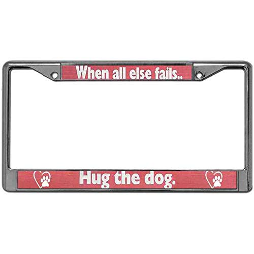 (JingangKing Dog Claw Paw License Plate Zinc Frame Standard US Size When All Else Fails Hug The Dog Automotive License Plate Frame Chrome Plated Metal Personality US License Plate Frame)