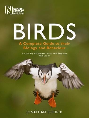 Birds: A Complete Guide to Their Biology and Behaviour (Complete Bird)