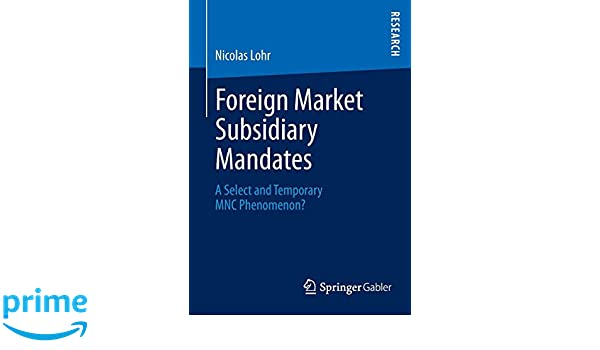 foreign market subsidiary m andates lohr nicolas