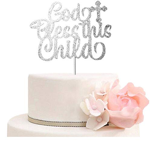 God Bless This Child Cake Topper for Baptism, Christening, First Communion Baby Shower, A Child of God Cake party Decorations Silver Glitter