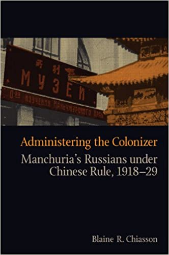 Administering the Colonizer (Contemporary Chinese Studies Series)
