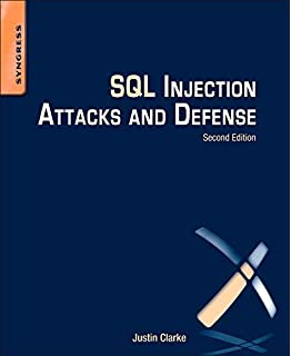 Sql Injection Attacks And Defense Justin Clarke Kevvie Fowler