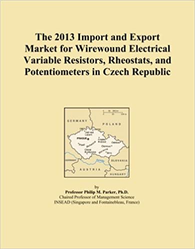 Book The 2013 Import and Export Market for Wirewound Electrical Variable Resistors, Rheostats, and Potentiometers in Czech Republic