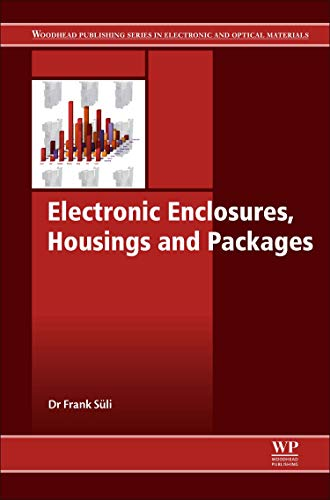 Electronic Enclosures, Housings and Packages