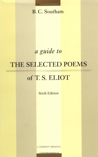 A Guide to the Selected Poems of T. S. Eliot