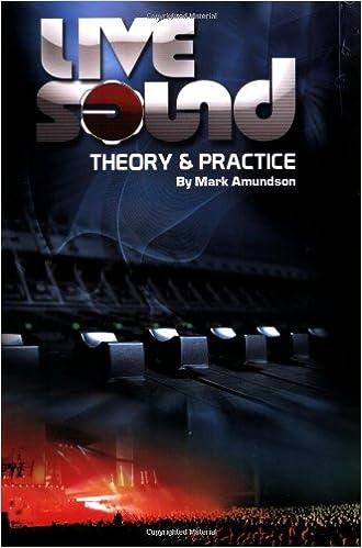 Epub gratis Live Sound: Theory & Practice PDF 0979810701