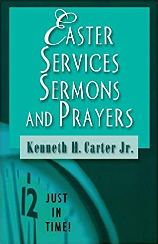 just in time baptism services sermons and prayers carter kenneth h jr