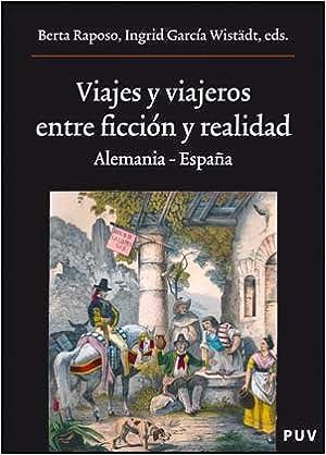 Viajes y viajeros, entre ficción y realidad: Alemania - España: 165 Oberta: Amazon.es: García-Wistäd, Íngrid: Libros