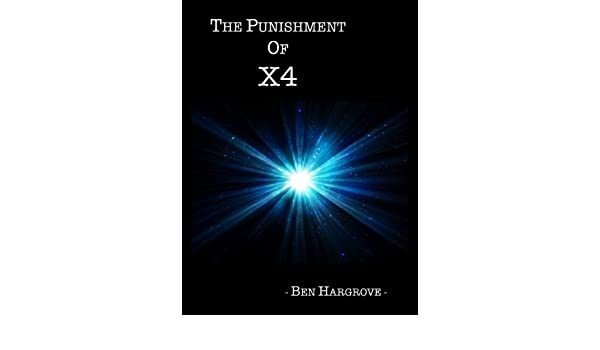 The Punishment of X4