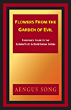 Flowers From the Garden of Evil: Everyone's Guide to the Elements of Authoritarian Dogma